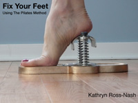 Fix Your Feet Using the Pilates Method